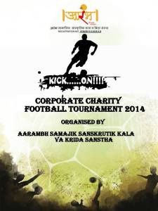 Aarambh Corporate-Charity Football-Tournament on 20th September, 2014